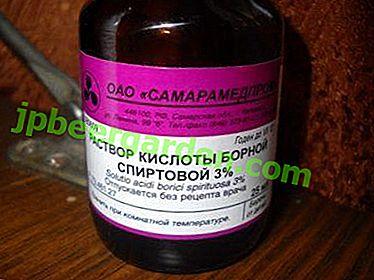 A cosa serve una soluzione alcolica di acido borico?  Applicazione e istruzioni per la preparazione di una miscela al 3 percento